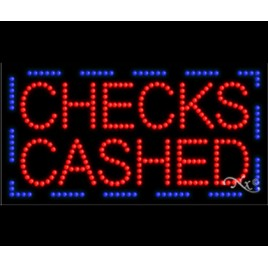 Checks Cashed Led Sign