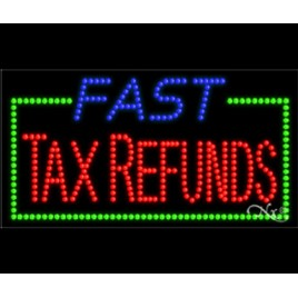 Fast Tax Returns Led Sign