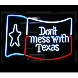 Don't Mess With Texas Neon Bar Sign
